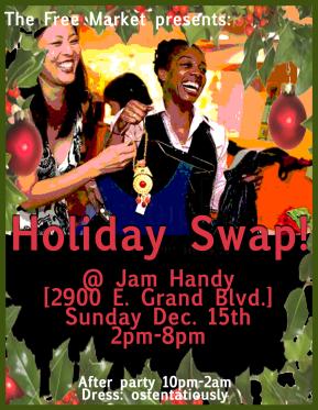Free Market: Holiday Swap 2013